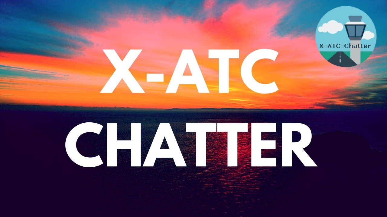 X ATC Chatter - Get radio chatter in YOUR Cockpit!