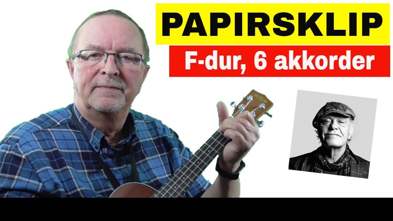 Papirsklip | Lær at spille ukulele | Kim Larsen | tekst og akkorder |