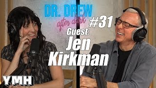 Dr. Drew After Dark w/ Jen Kirkman | Ep. 31