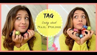 TAG: Crazy about nail Polish ! Thumbnail