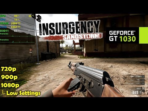 GT 1030   Insurgency Sandstorm - 1080p, 900p, 720p - Low Settings!  