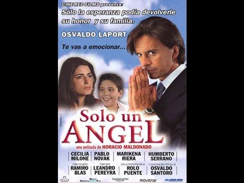 Ver Sólo un ángel (2005 / Dir. Horacio Maldonado) Película Completa en Español
