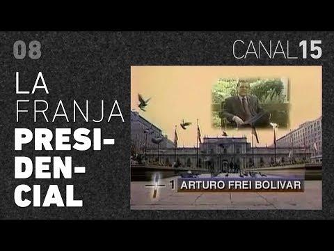 Canal 15 #08: La Franja Presidencial