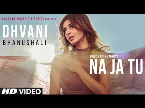 na-ja-tu-full-song-|-bhushan-kumar-|-tanishk-bagchi-|-new-song-2020-|-lyricsbazzar