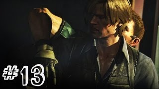 Resident Evil 6 Gameplay Walkthrough Part 13 - LEON KENNEDY - Chris / Piers Campaign Chapter 3 (RE6)