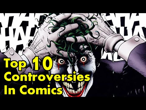 Top 10 Most Controversial Moments In Comics