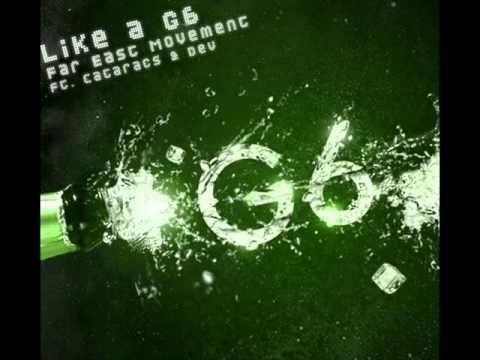 Like a G6 - Far East Movement (Radio Edit) [HQ]