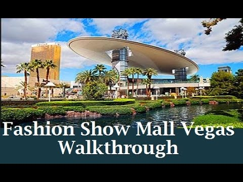 Shopping in Las Vegas:  Fashion Show Mall Walkthrough by top-buffet.com