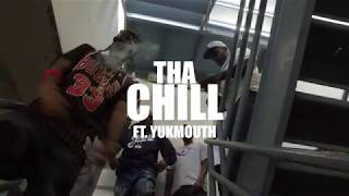 Tha Chill feat. Yuk Mouth The Hook Up (rmx)