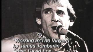 Working In The Vinyard songwrtier by James Tomberlin.wmv Thumbnail
