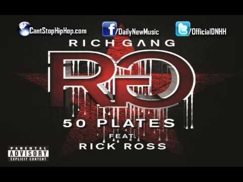 Rick Ross - 50 Plates (Rich Gang)