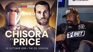 "Dereck Chisora EXPLAINS ""No Trainer"" Strategy! vs David Price"