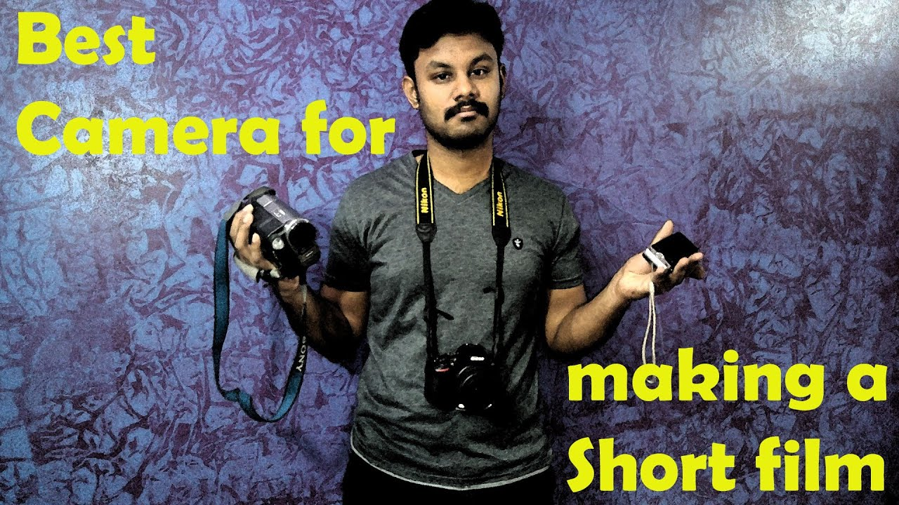 Best Camera for making a Short film- Tamil - YouTube