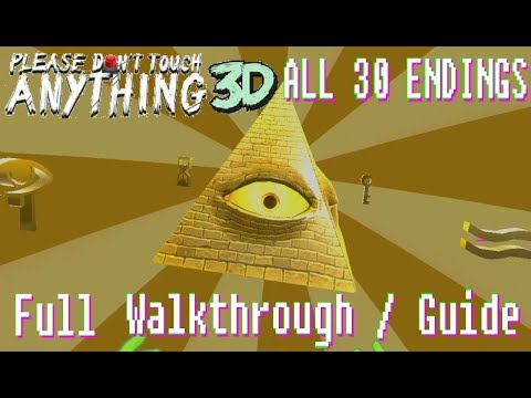 Please, Don't Touch Anything! 3DVR  All 30 Endings Full GuideWalkthrough no commentary