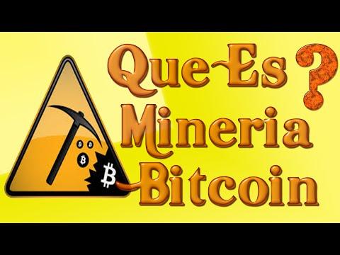 Que Es Mineria Bitcoin Y Para Que Sirve