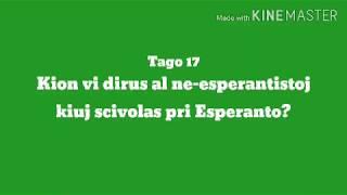 17a Tago – Kion vi dirus al ne-esperantistoj kiuj scivolas pri Esperanto? #30DRYC