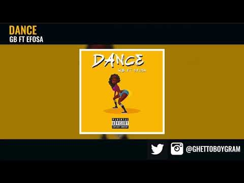 GB - Dance ft. Efosa