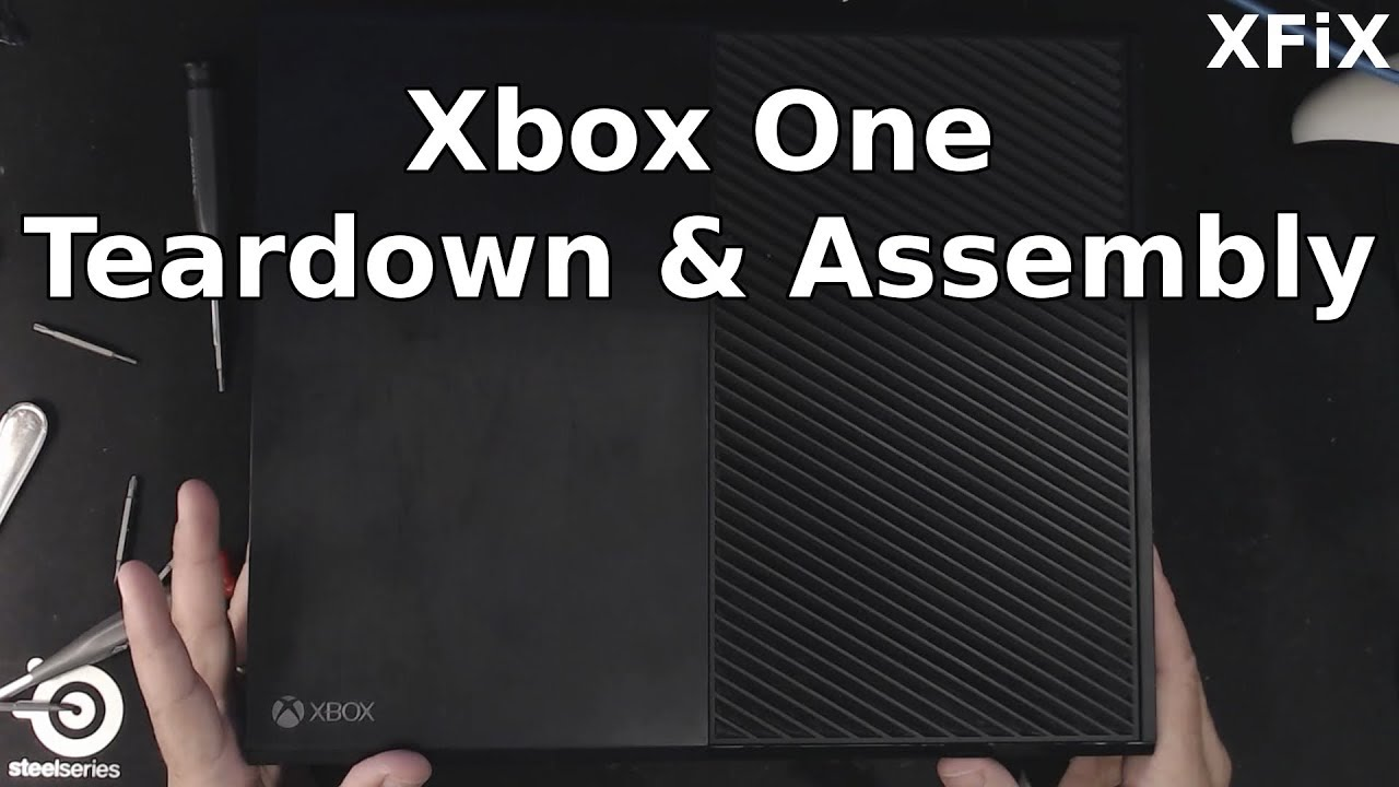 Xbox One: Teardown and Assembly