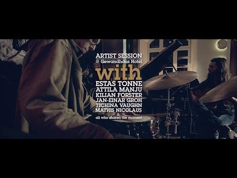 Estas Tonne, Attila Manju & Friends. Jazztage Dresden Artist Sessions 2015