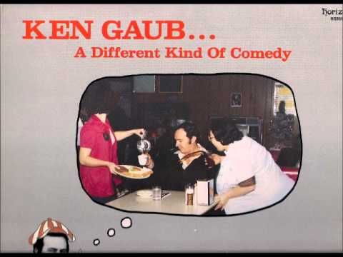 Ken Gaub - A Different Kind Of Comedy I Wonder? - Complete Album