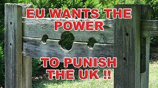 EU Wants Brexit Transition Punishment Powers