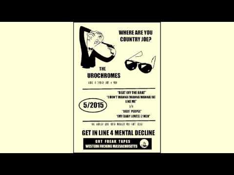 UROCHROMES - Get In Line 4 Mental Decline