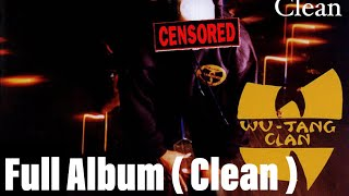 Скачать Wu Tang Enter The 36 Chambers Clean Full Album