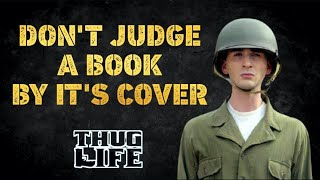 Don't Judge A Book By It's Cover Thug Life | Viral Memes | Don't Judge People By Appearance