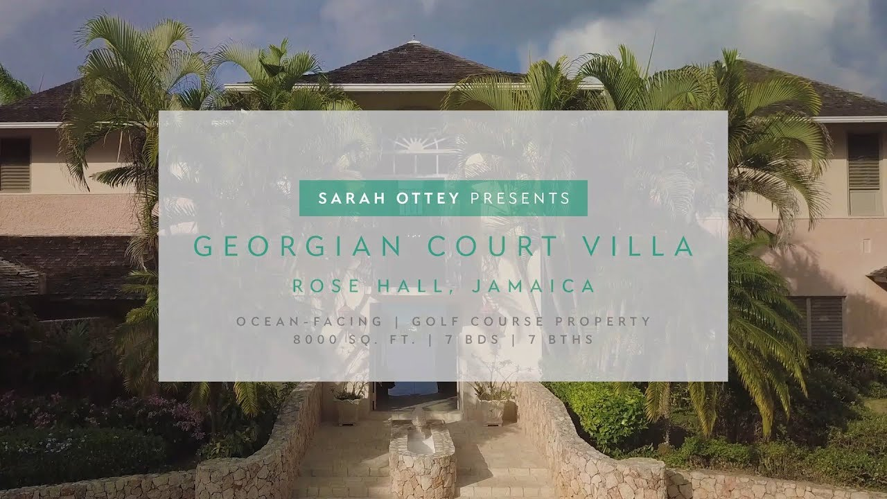 Luxury Real Estate – Vacation Home for Sale in Rose Hall, Jamaica! – Listed by Sarah Ottey