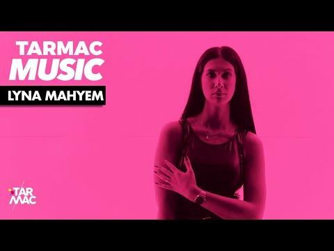Youtube: LYNA MAHYEM  – «Ça pète» • TARMAC MUSIC
