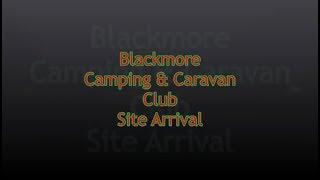 Worcestershire - Blackmore C&CC Site Arrival