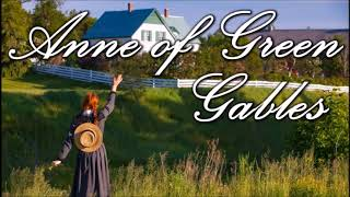 Anne of Green Gables, Ch 36 - The Glory and the Dream (Edited Text in CC)