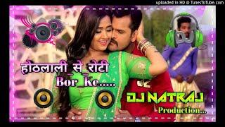 Othalali Se Roti Bor Ke✔️Khesari Lal Yadav Special Dance Song Dj Natraj Production...