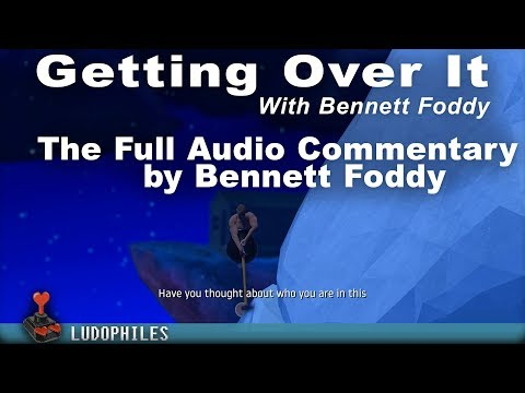 Getting Over It - Full Speech, All The Monologue, Full Commentary By Bennett Foddy