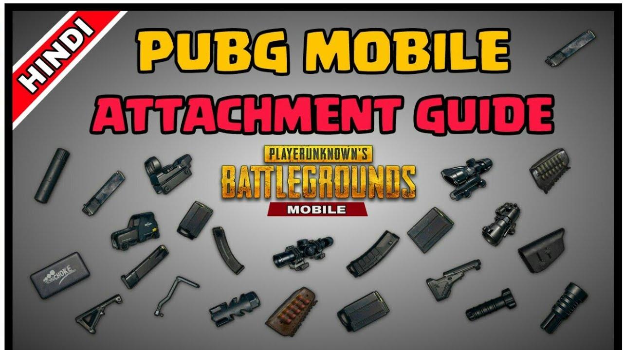 Pubg Best Weapons Guide: GUIDE :- ATTACHMENT PUBG MOBILE [ HINDI ]