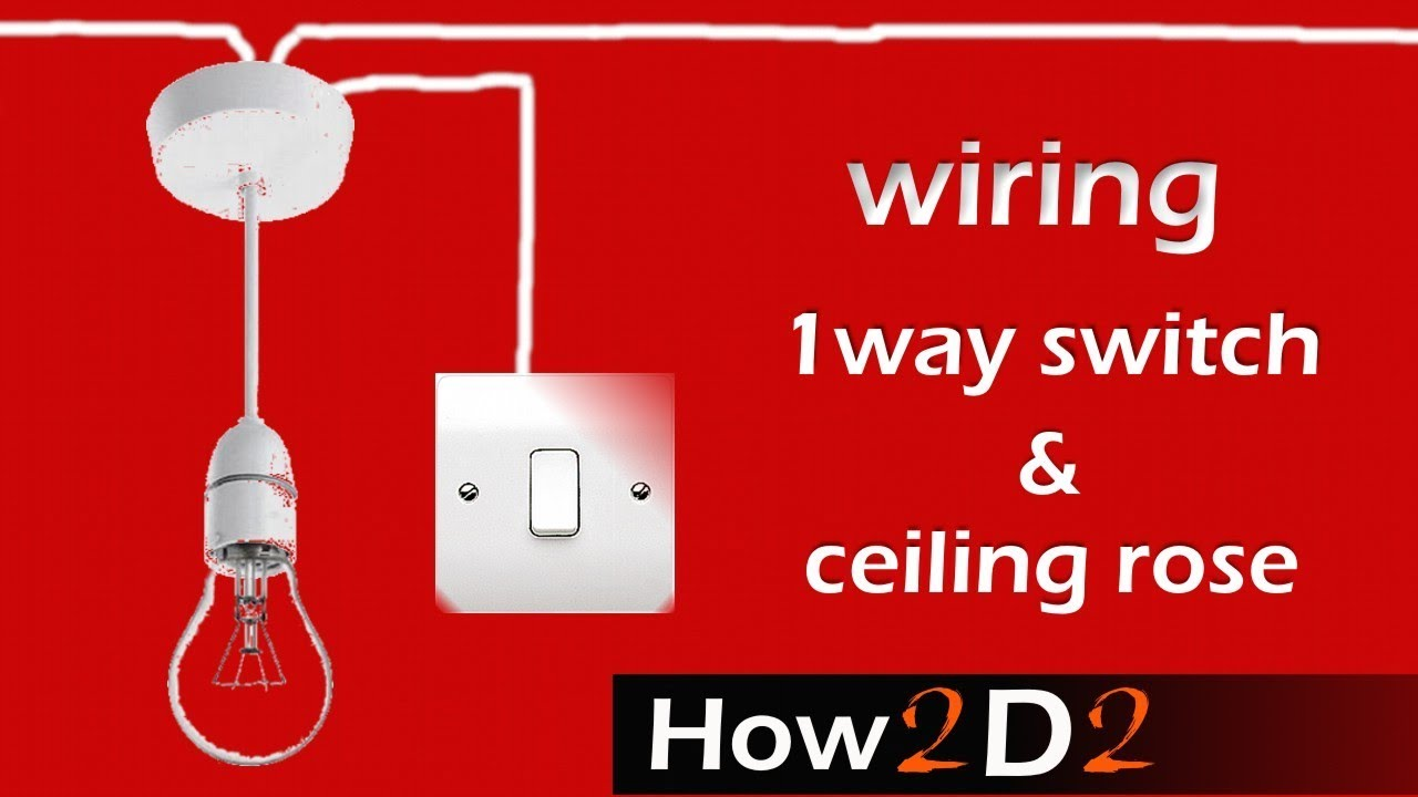 Wire A Light Switch Diagram Loft Wiring And Schematics 220v Pool Pump Lighting Circuit Ceiling Rose One Way Connection Youtube