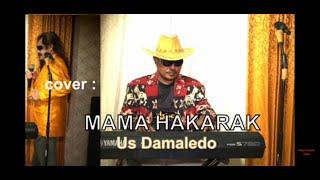 Lagu Dansa Marsa, MAMA HAKARAK