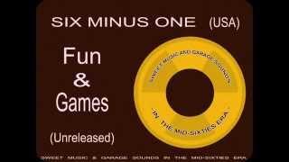 Six Minus One - Fun And Games (196?)