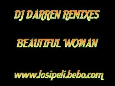 DJ Darren Remix - Beautiful Woman streaming vf