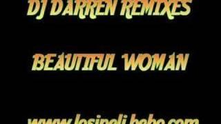 DJ Darren Remix - Beautiful Woman