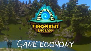 Forsaken Legends - Game Economy - Multiplayer Open World Procedural Sandbox Game