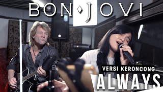 BON JOVI - ALWAYS [ VERSI KERONCONG REMEMBER ENTERTAINMENT ]