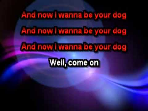 The Stooges - I Wanna Be Your Dog [Karaoke]