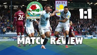 Blackburn Rovers vs Aston Villa (1-1) - Match Review - 2018/19