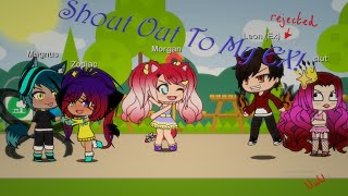 Shout Out To My EX! (Gacha life Music Video)