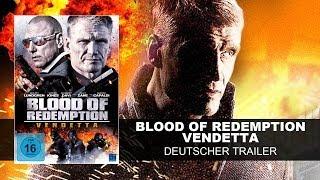 Blood Of Redemption - Vendetta (Deutscher Trailer) - Dolph Lundgren, Billy Zane, Vinnie Jones || KSM