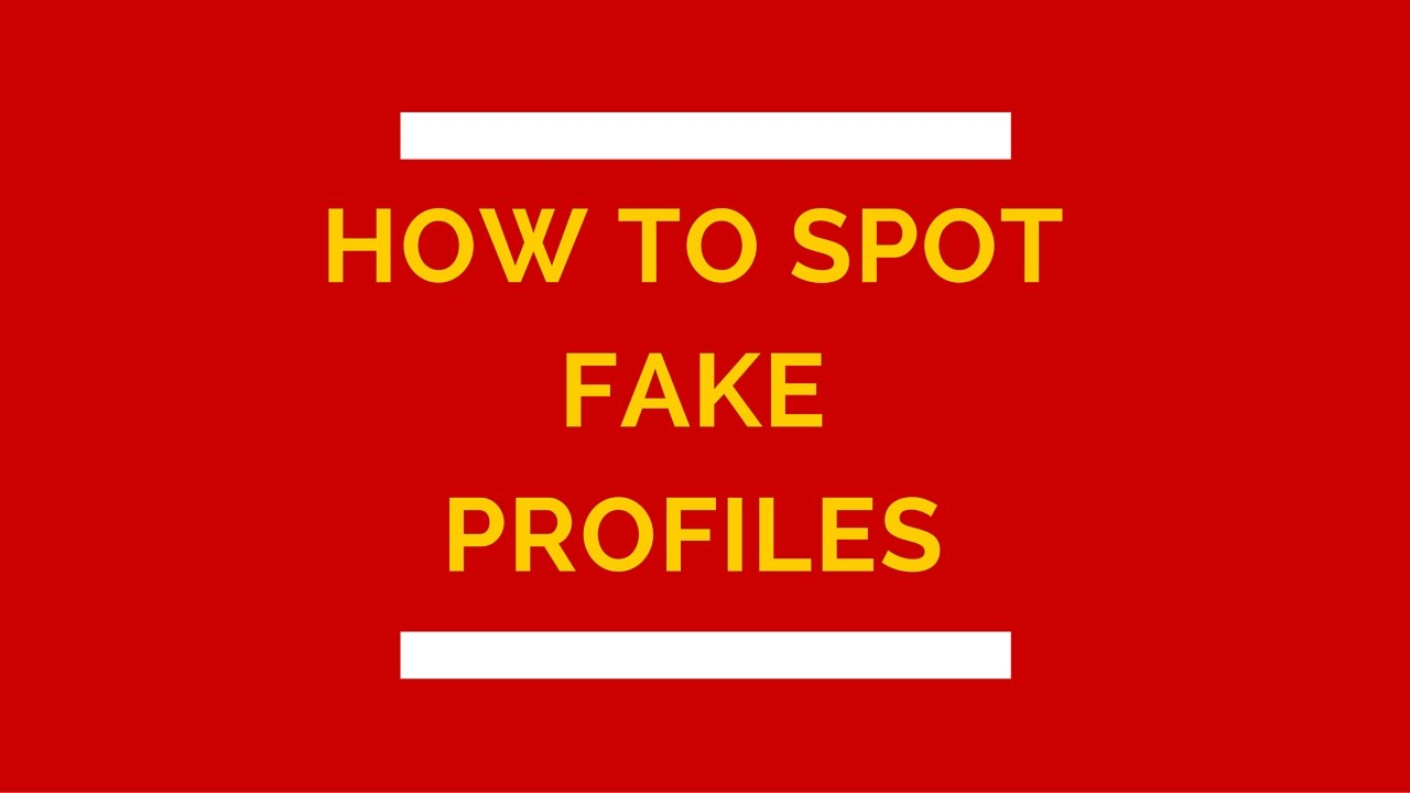 Spot fake online dating profile
