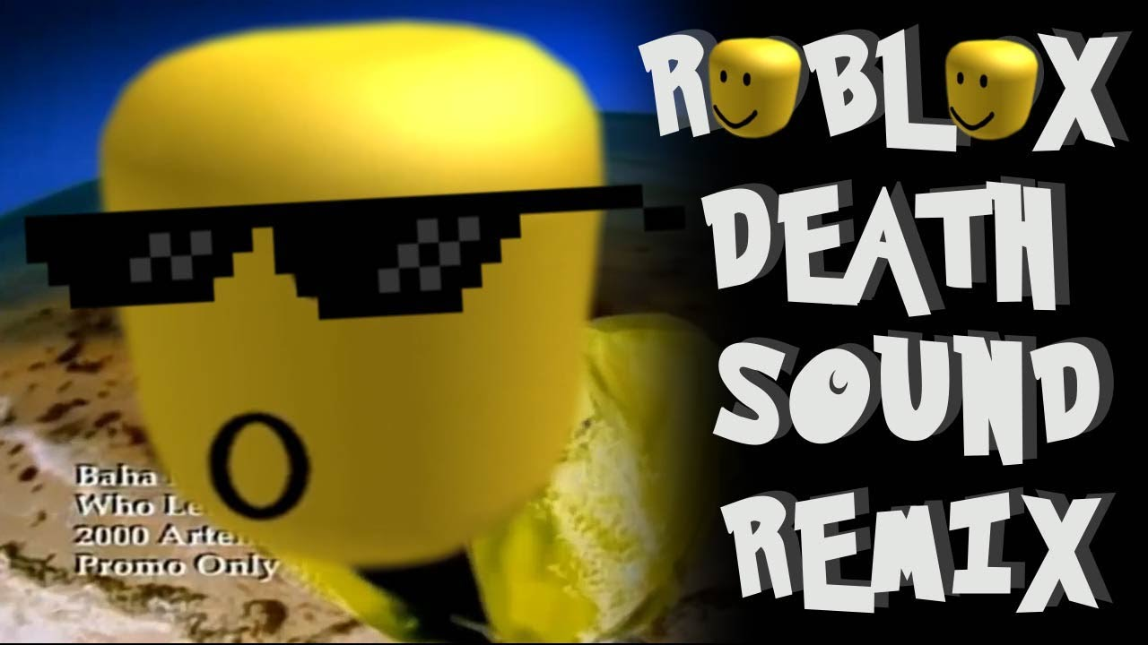 Roblox Death Sound Remix Compilation Youtube