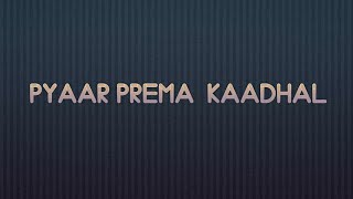 How to download Pyaar Prema Kaadhal  1080p HDRip