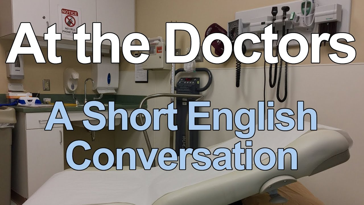 Short English Conversation at the Doctors for Beginners
